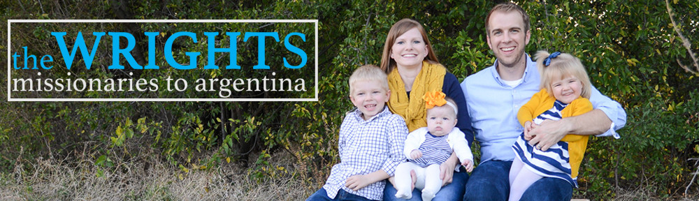 The Wrights | Missionaries to Argentina